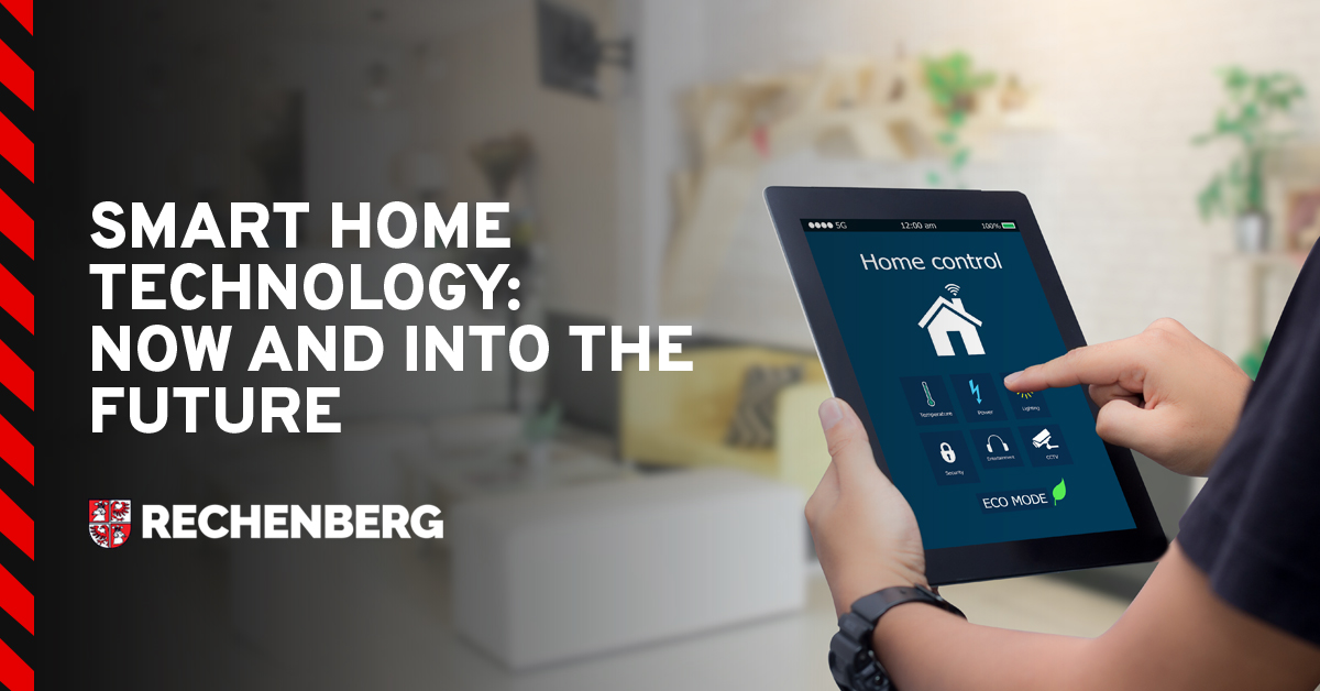 Smart Home Technology Now and Into The Future