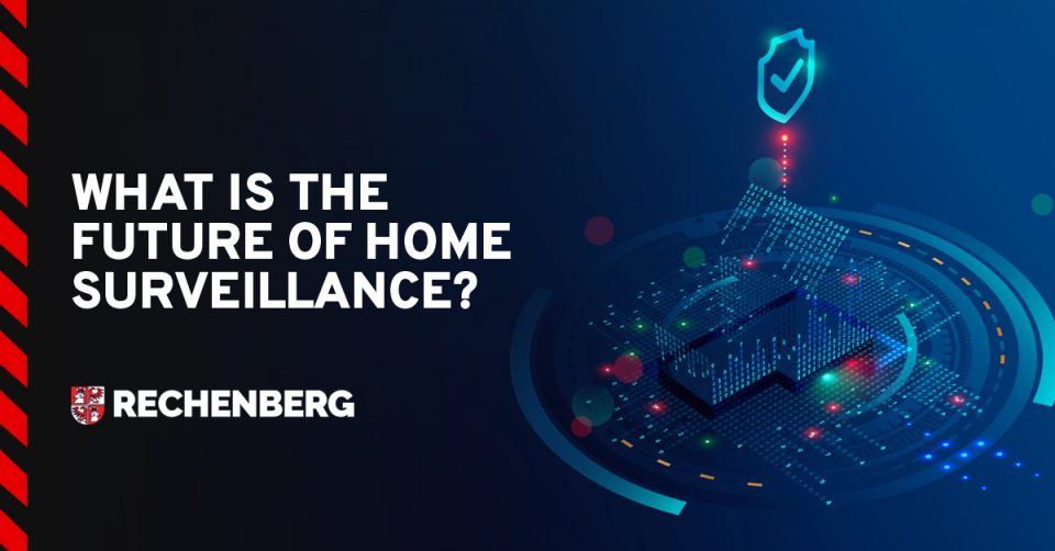 What Is the Future of Home Surveillance